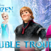 Frozen: Double Trouble